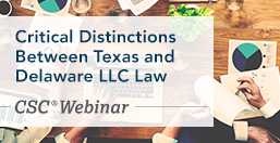 Distinctions Between Texas and Delaware LLC Law