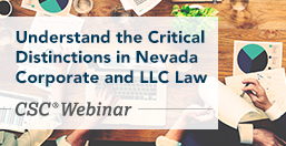 Distinctions in Nevada Corporate and LLC Law