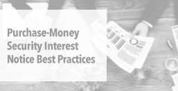 Purchase-Money Security Interest Best Practices