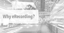 Why eRecording?