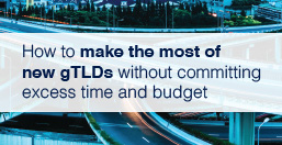 Make the Most of New gTLDs